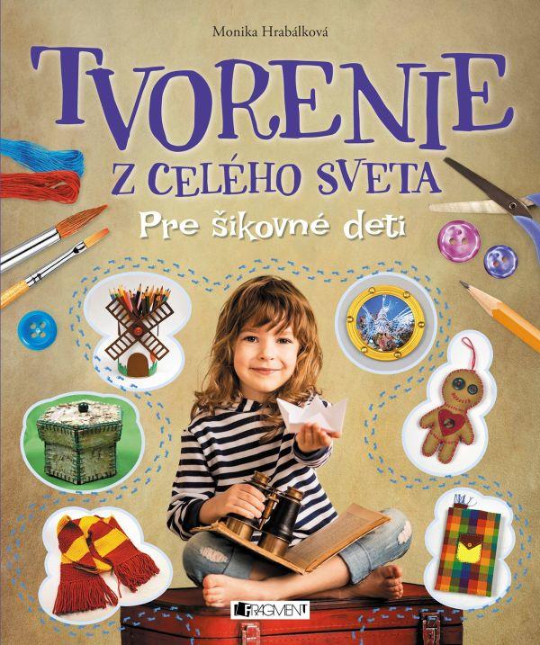 Tvorenie zcelého sveta je kniha prešikovné deti, učiteľov irodičov