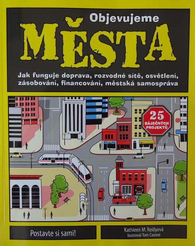 Objavujeme mestá. Kniha, ktorá deťom pomáha spoznať život mesta