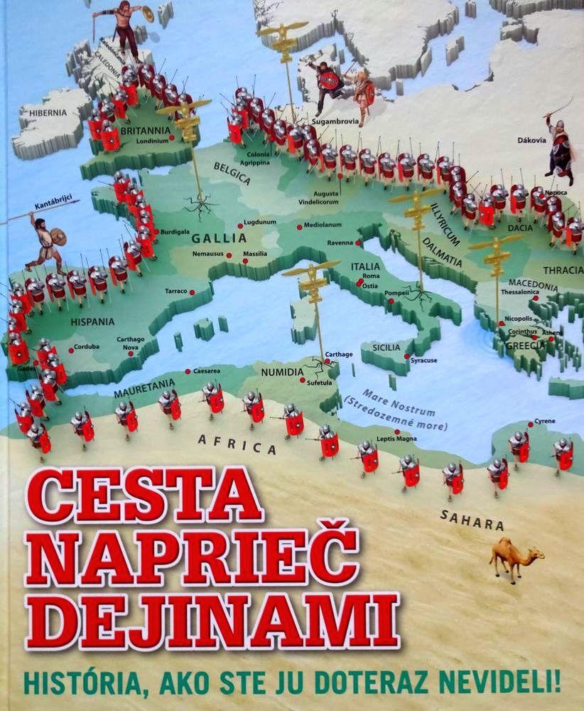 Cesta naprieč dejinami. Ilustrovaný historický atlas (nielen) predeti