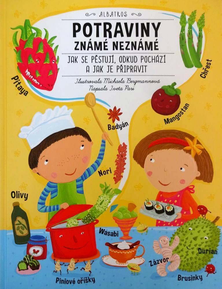 Potraviny známe aneznáme. Spoznajte sdeťmi exotické plodiny