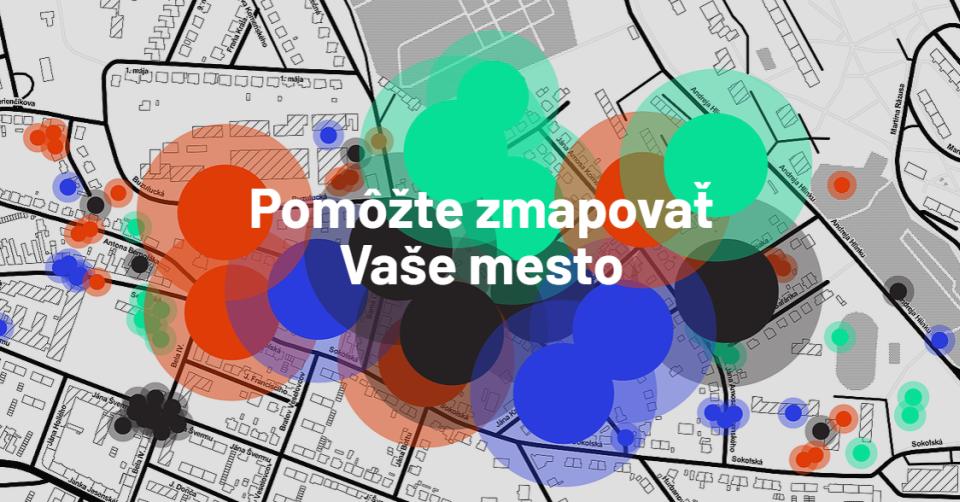 Pocitové mapy –pomôžte spraviť vaše mesto lepším
