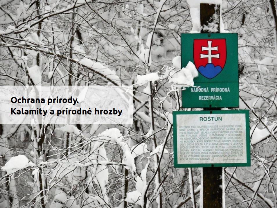 Ochrana prírody akrajiny –kalamity aprírodné hrozby (prezentácia preinteraktívne tabule)