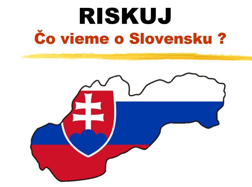 Riskuj! Čo vieme oSlovensku?